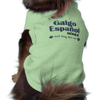 Amo mis mezclas de Galgo Espanol (los perros múlti Camiseta De Mascota