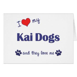 Amo mis perros de Kai (los perros múltiples) Tarjeta De Felicitación