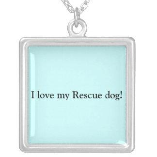 ¡Amo mis perros del rescate! Colgante Cuadrado
