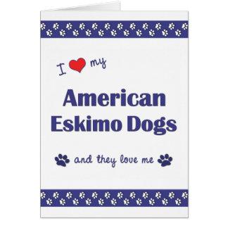 Amo mis perros esquimales americanos (los perros m tarjeta pequeña