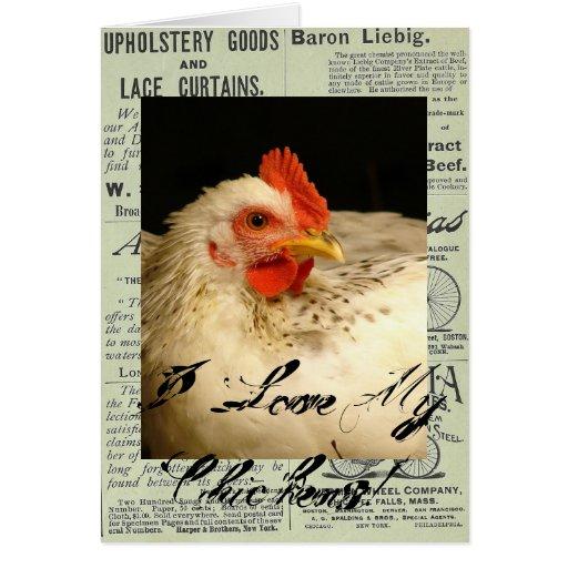 ¡Amo mis pollos! Tarjeta De Felicitación