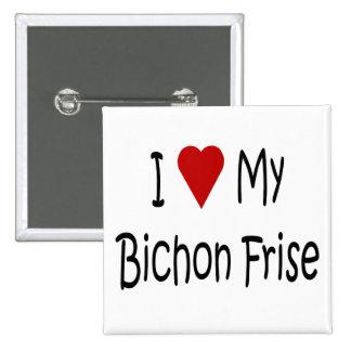 Amo mis regalos del amante del perro de Bichon Fri Pin Cuadrado