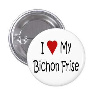 Amo mis regalos del amante del perro de Bichon Fri Pin Redondo De 1 Pulgada