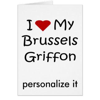 Amo mis regalos y ropa del perro de Bruselas Griff Tarjeta De Felicitación