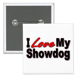 Amo mis regalos y ropa del perro de la demostració pin cuadrada 5 cm