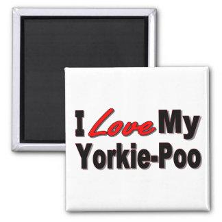 Amo mis regalos y ropa del perro de Yorkie-Poo Imán Cuadrado
