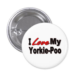 Amo mis regalos y ropa del perro de Yorkie-Poo Pin Redondo 2,5 Cm