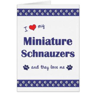 Amo mis Schnauzers miniatura los perros múltiples Tarjeton