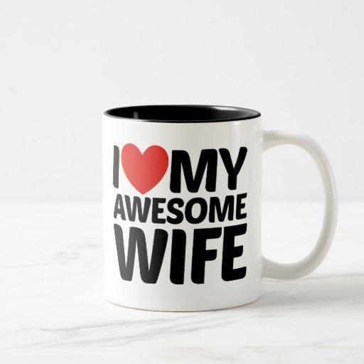 Amo mis tazas impresionantes de la esposa