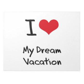 Amo mis vacaciones ideales bloc de papel