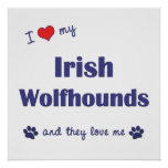 Amo mis Wolfhounds irlandeses (los perros múltiple Poster