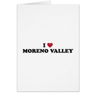 Amo Moreno Valley California Tarjeta De Felicitación
