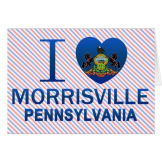 Amo Morrisville, PA Tarjeta De Felicitación