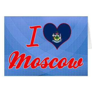Amo Moscú, Maine Felicitaciones