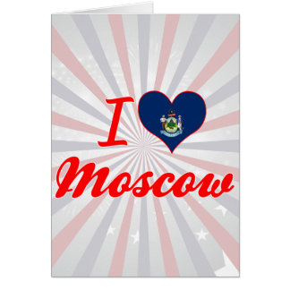 Amo Moscú, Maine Felicitación