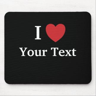 Amo Mousepad - Personalisable - añado el texto Tapete De Ratón