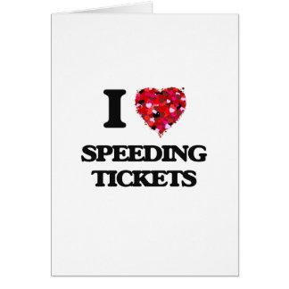 Amo multas por exceso de velocidad tarjeta de felicitación