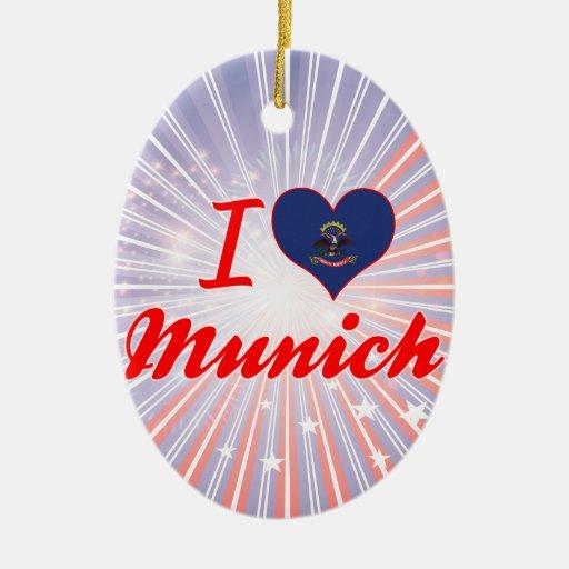 Amo Munich, Dakota del Norte Adorno Para Reyes
