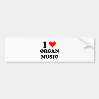 Amo música de órgano etiqueta de parachoque
