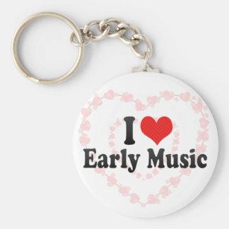 Amo música temprana llavero personalizado