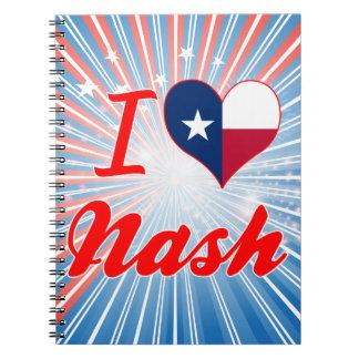 Amo Nash, Tejas Libreta