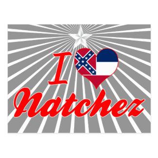 Amo Natchez, Mississippi Tarjeta Postal
