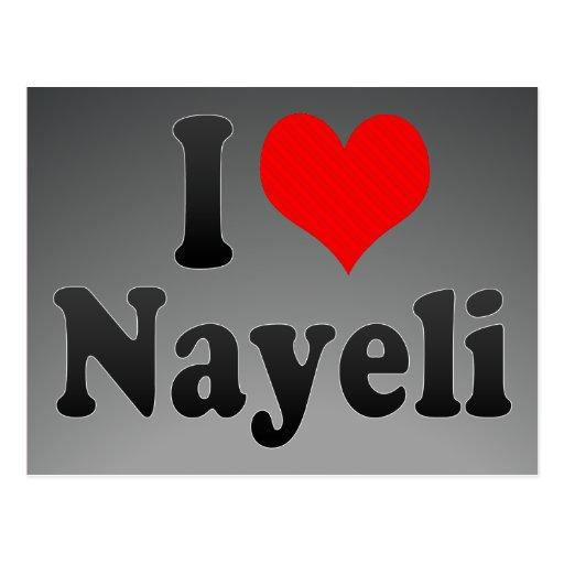 Amo Nayeli Tarjeta Postal