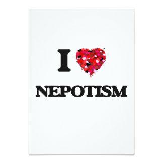 """Amo nepotismo invitación 5"""" x 7"""""""
