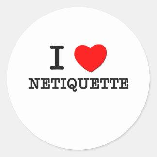 Amo Netiquette Pegatina Redonda