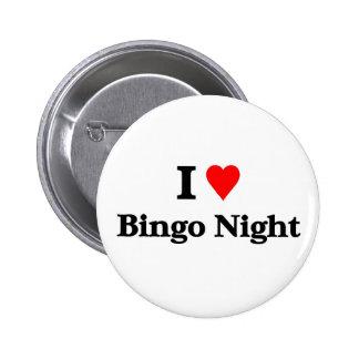Amo noche del bingo pin redondo de 2 pulgadas