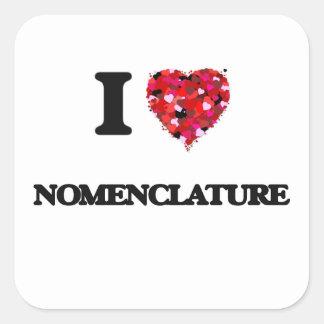 Amo nomenclatura pegatina cuadrada