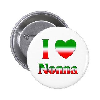 Amo Nonna (la abuela italiana) Pin Redondo De 2 Pulgadas