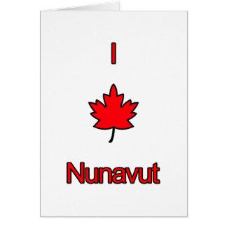 Amo Nunavut Tarjeta De Felicitación