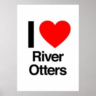 amo nutrias de río poster