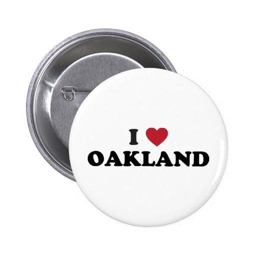 Amo Oakland California Pin Redondo 5 Cm