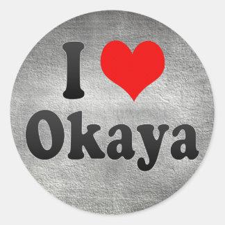 Amo Okaya, Japón Pegatina Redonda