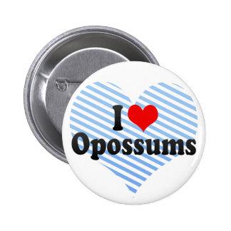 Amo oposums pin redondo de 2 pulgadas