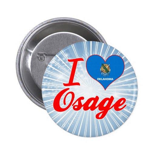 Amo Osage, Oklahoma Pin Redondo 5 Cm