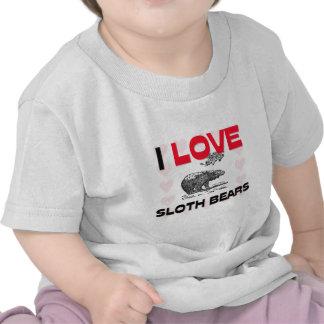 Amo osos de pereza camiseta