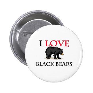 Amo osos negros pin redondo de 2 pulgadas