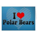 Amo osos polares felicitaciones