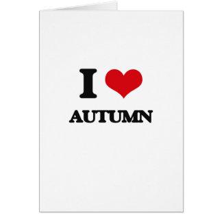 Amo otoño tarjeta de felicitación