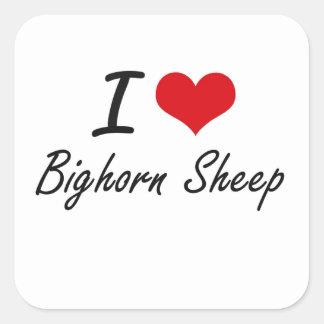 Amo ovejas de Bighorn Pegatina Cuadrada