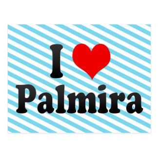 Amo Palmira, Colombia Tarjetas Postales