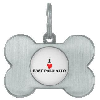 Amo Palo Alto del este Placas Mascota