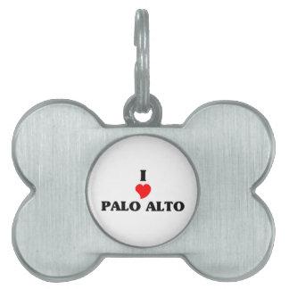 Amo Palo Alto Placas De Nombre De Mascota