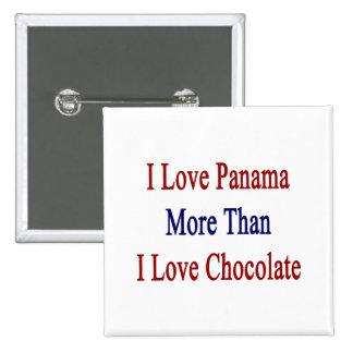 Amo Panamá más que el chocolate del amor de I Pins