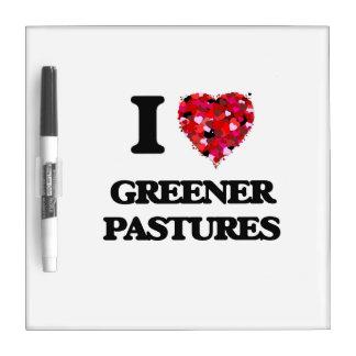 Amo pastos más verdes pizarras blancas de calidad