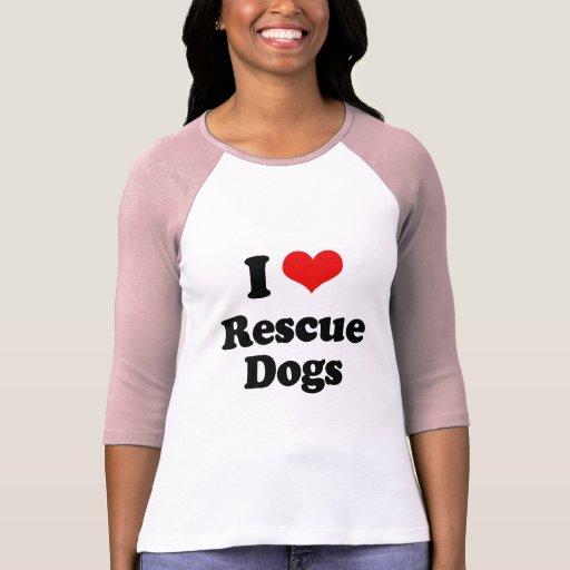 Amo perros del rescate remera