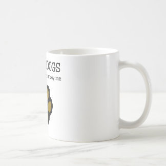 Amo perros que la gente me molesta taza de café